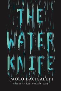 TheWaterKnife-PaoloBacigalupi-201x300